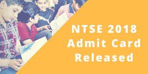 NTSE 2018 Admit Cards