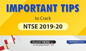 Important tips for NTSE 2019-20
